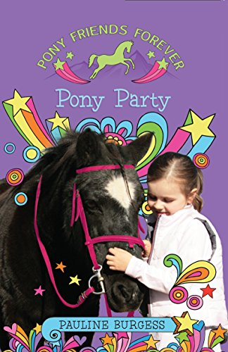 Pony Party: Pony Friends Forever (English Edition)