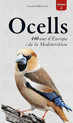 Ocells: 440 aus d'Europa i de la Mediterrània: 2