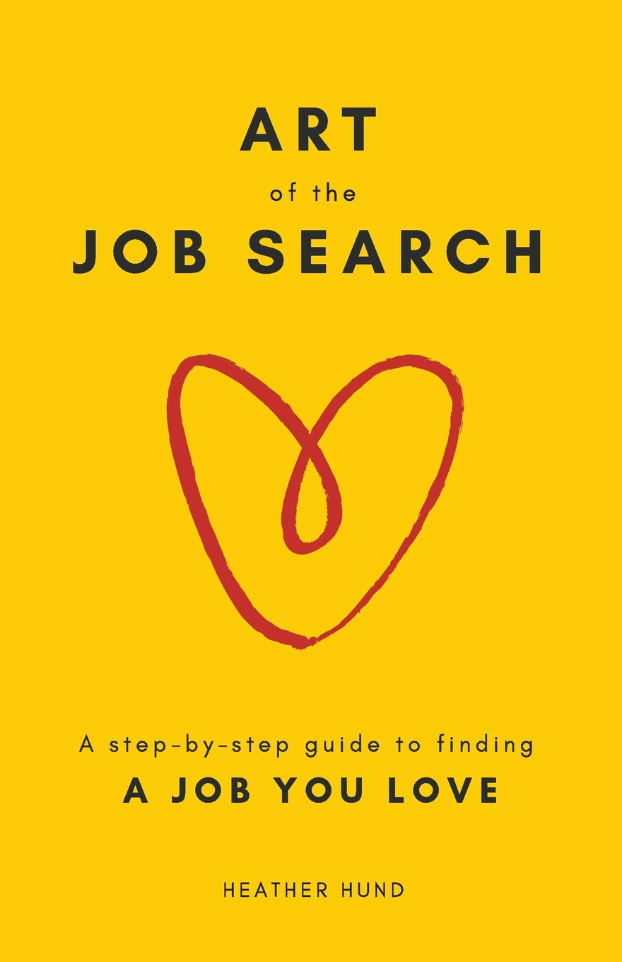 Image OfArt Of The Job Search: A Step-By-Step Guide To Finding A Job You Love