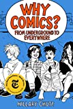 Why Comics?: From Underground to Everywhere