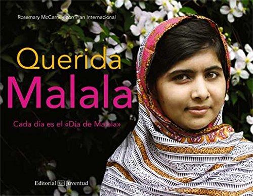 Querida Malala (ALBUMES ILUSTRADOS)
