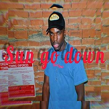 Sun Go Down