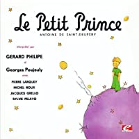 Le Petit Prince (the Little Prince) By Antoine Sai