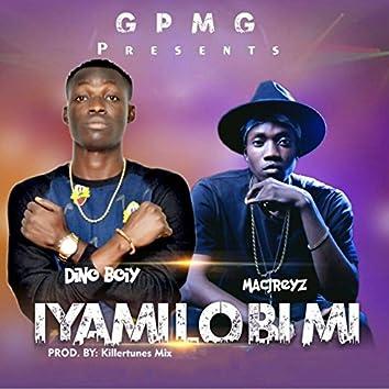 Iyamilobi Mi (feat. Macjreyz)
