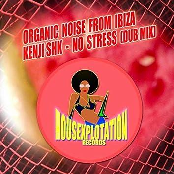 No Stress (Dub Mix)