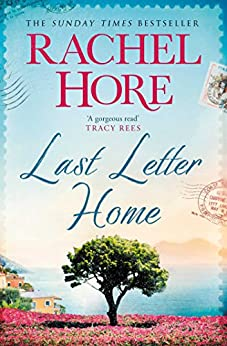 Last Letter Home: The Richard and Judy Book Club pick 2018 by [Rachel Hore]