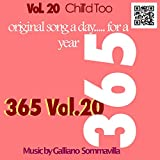 365 - Original song a day for a Year - Vol. 20 Chill'd Too