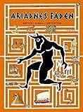 Ariadnes Faden: Götter Sagen Labyrinthe
