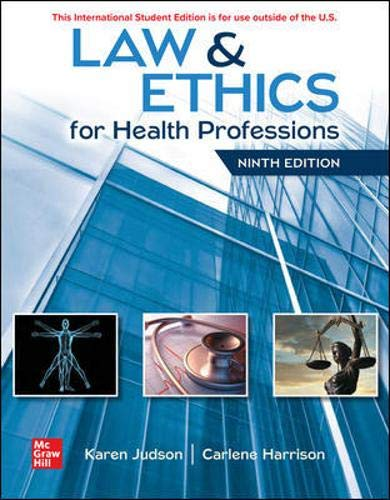Compare Textbook Prices for Law & Ethics for Health Professions 9 Edition ISBN 9781260570342 by Judson, Karen,Harrison, Carlene