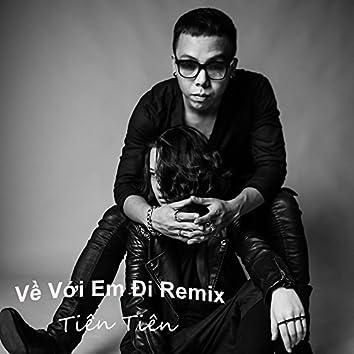 Ve Voi Em Di (Remix)