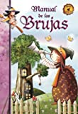 Manual de las Brujas (Manuales Mágicos)