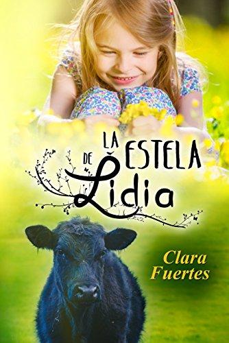 La estela de Lidia: Y la amistad