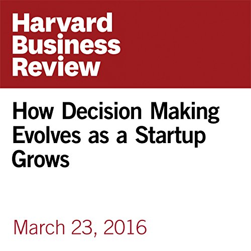 How Decision Making Evolves as a Startup Grows copertina