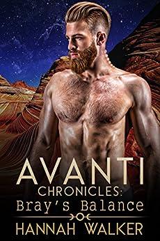 Bray's Balance (Avanti Chronicles Book 10) by [Hannah Walker, Kellie Dennis Book Cover by Design, Jessica McKenna]