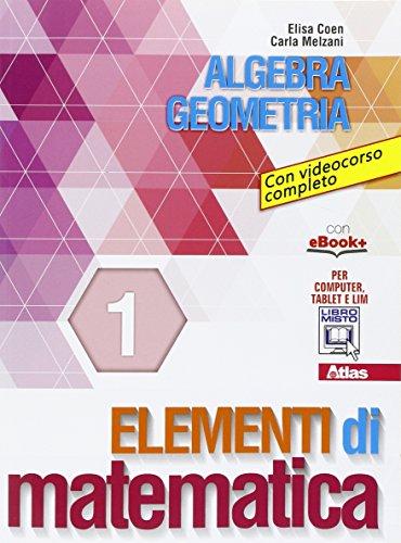 Elementi di matematica 1. Per gli Ist. tecnici e professionali. Con e-book. Con espansione online
