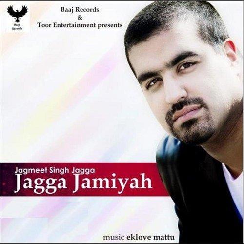Jagga Jamiyah by Jagmeet Singh Jagga