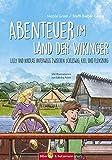 Abenteuer im Land der Wikinger: Lilly und Nikolas unterwegs zwischen Schleswig, Kiel und Flensburg