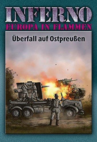 Inferno – Europa in Flammen, Band 1: Überfall auf Ostpreußen