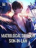 Matrilocal Dragon Son-in-law : Book 3 (English Edition)