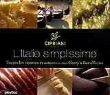 L'Italie simplissime - Toutes les recettes et astuces du célèbre Harry's Bar de Venise