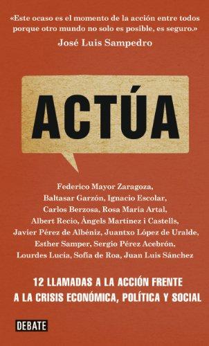 Actúa: 12 llamadas a la acción frente a la crisis económica ...