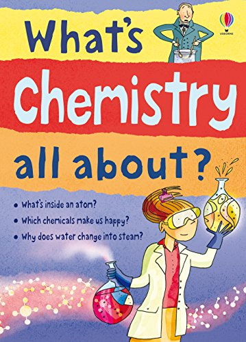 What's Chemistry All About?: For tablet devices (What's Science All About) (English Edition)