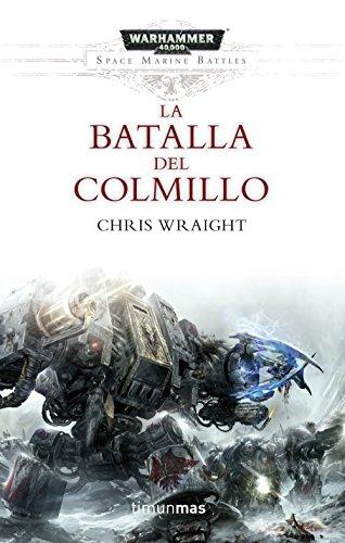 Space Marine Battles nº 02/04 La batalla del Colmillo (Warhammer 40.000)