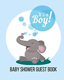 Baby Shower Guest Book, It's a Boy: Elephant Cute Animal Blowing Bubbles in Blue and Green, Sign-in Welcome Baby Guestbook...