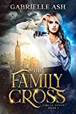 The Family Cross (Circle Seven Book 1) (Kindle Edition)