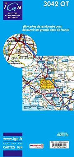 3042 OT, Tarascon, St.-Rémy-de-Provence, (Südfrankreich, Provence, Vaucluse), Frankreich topographische Wanderkarte 1:25.000, TOP 25 , IGN