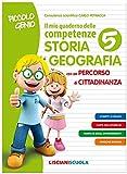 Piccolo genio. Il mio quaderno delle competenze. Storia e geografia. Per la Scuola elementare (Vol. 5)