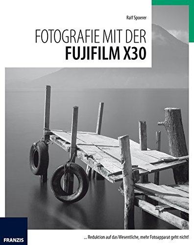 Fotografie mit der Fujifilm X30