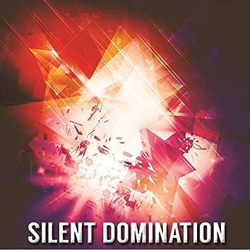 Silent Domination