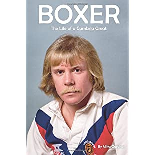 Boxer The Life of a Cumbria Great