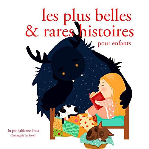Les plus belles et rares et histoires pour enfants audiobook cover art