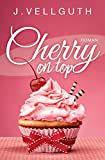 Cherry on top: Liebesroman