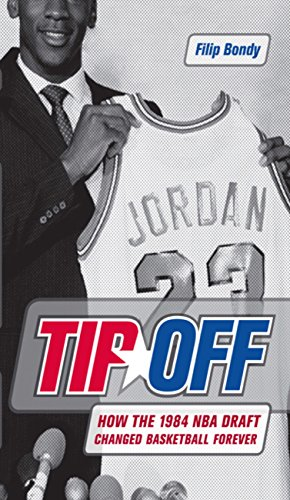 Tip-Off: How the 1984 NBA Draft Changed Basketball Forever