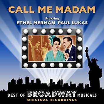 Call Me Madam - The Best Of Broadway Musicals