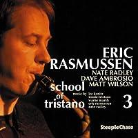 School of Tristano, Vol. 3 by Eric Rassmussen (2008-12-23)