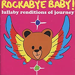 Lullaby Renditions of Journey - Rockabye Baby