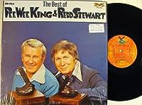 the Best of PeeWee King & Redd Stewart
