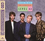 Songtexte von Level 42 - Lessons In Love: The Essential
