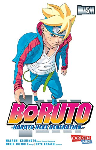 Boruto - Naruto the next Generation 5: Naruto - the next generation