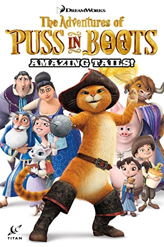 Puss in Boots Collection Volume 1 - Amazing Tails