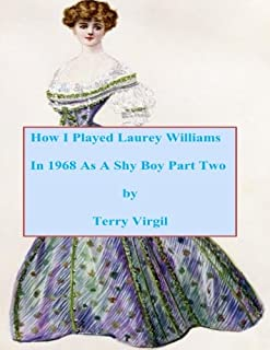 How I Played Laurey Williams In 1968 As A Shy Boy Part Two: 2