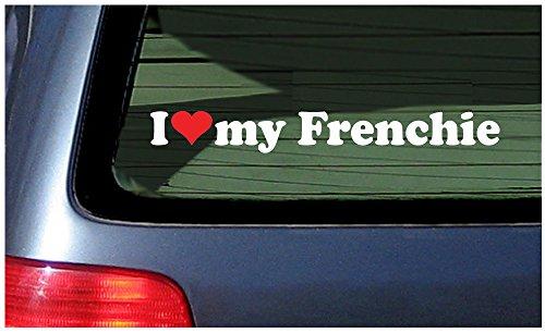 I Love Heart My Frenchie Dog Bulldog White Vinyl Decal Sticker