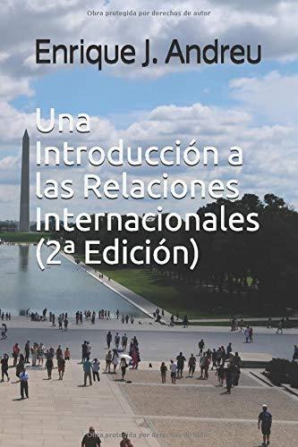 Una Introducción a las Relaciones Internacionales