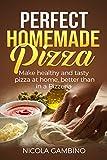 Homemade Pizza: Thin Crust, Deep Dish, Multigrain flour and Neapolitan