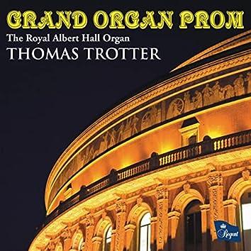 Grand Organ Prom (The Royal Albert Hall Organ)