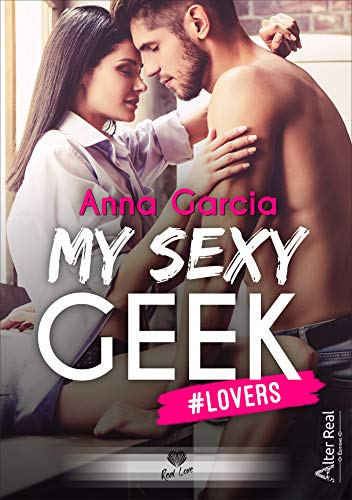 MY SEXY GEEK: #Lovers (MY SEXY GEEK (1))